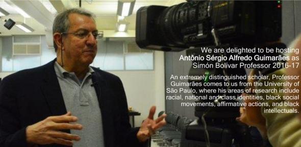 Visiting Simón Bolívar Professor 2016-17: Antonio Sérgio Alfredo Guimarães