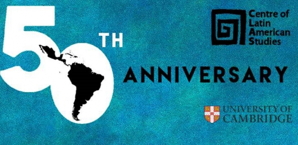 The Centre of Latin American Studies 50th anniversary